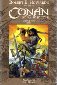 Complete Conan of Cimmeria  Volume 2 (1934)  Artists Ultra Signed Limited Edition (copy #1)