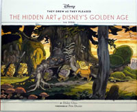 They Drew As They Pleased -The Hidden Art of Disney's Golden Age: The 1930s